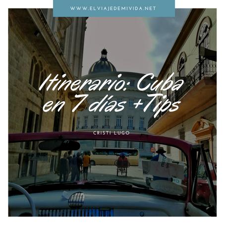 ITINERARIO: CUBA EN 7 DIAS + TIPS