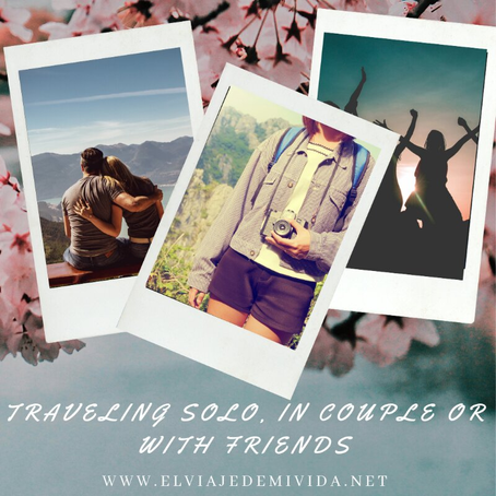 TRAVELING SOLO IN COUPLE OR WITH FRIENDS