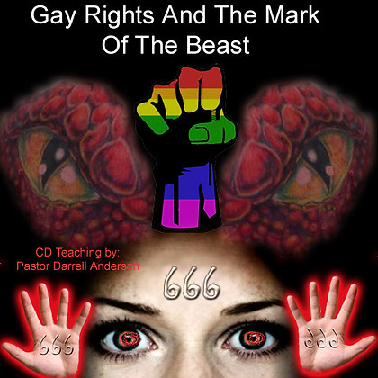 Gay Rights and The Mark of the Beast