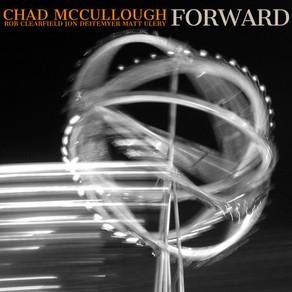 "CD Review: Chad McCullough ""Forward"""