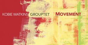 Reviews - Kobie Watkins: Movement & Nia Quintet - Music by Scott Anderson