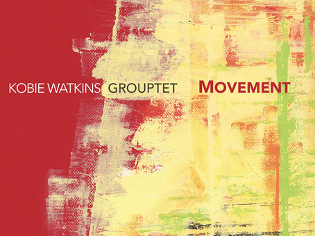 Reviews - Kobie Watkins: Movement & Nia Quintet - Music by Scott Anderson