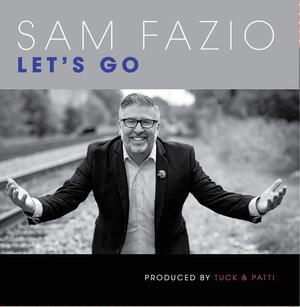 """CD Review: Sam Fazio """"Let's Go"""""""