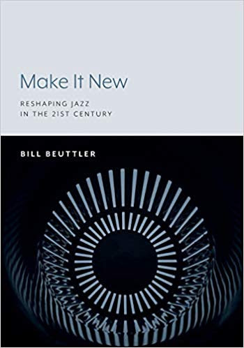 Make it New: Reshaping Jazz in the 21st Century Album Covers