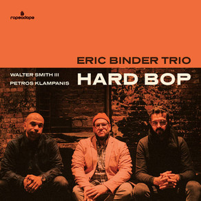 "CD Review: Eric Binder Trio ""Hard Bop"""