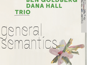 "CD Review: Bradfield/Goldberg/Hall ""General Semantics"""