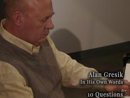 November 2019 - Feature Interview: ALAN GRESIK
