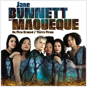 "CD Review: Jane Bunnett and Maqueque ""On Firm Ground/Tierra Firme"""