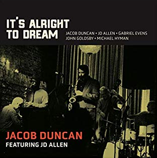 """CD Review: Jacob Duncan """"It's Alright to Dream"""""""