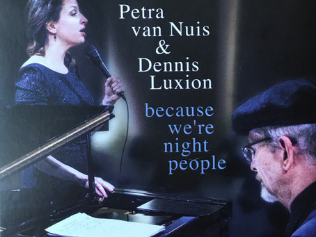 "CD Review: Petra Van Nuis and Dennis Luxion ""Because We're Night People"""