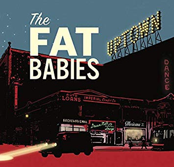 """CD Review: The Fat Babies """"Uptown"""""""