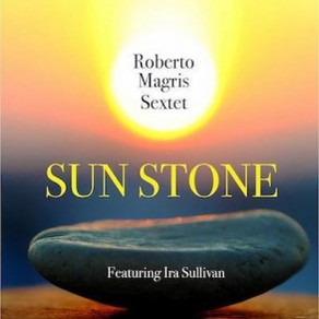 "CD Review: Roberto Magris ""Sun Stone"""