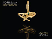 "CD Review: Ivo Perelman Trio ""Garden of Jewels"""