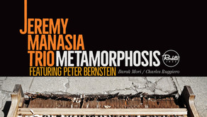Metamorphosis - Jeremy Manasia Trio featuring Peter Bernstein: CD Reviews