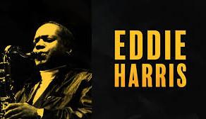 JazzCity2020: Soul to Soul - A Tribute to Eddie Harris