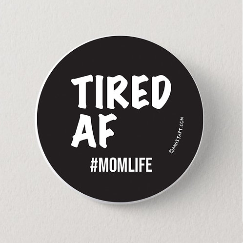 Tired AF