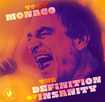 "CD Review: Tony Monaco ""The Definition of Insanity"""