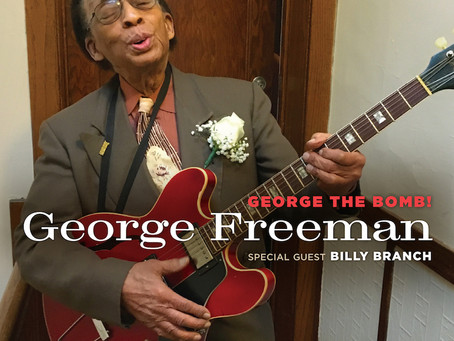 "CD Review: George Freeman ""George the Bomb"" with Billy Branch"