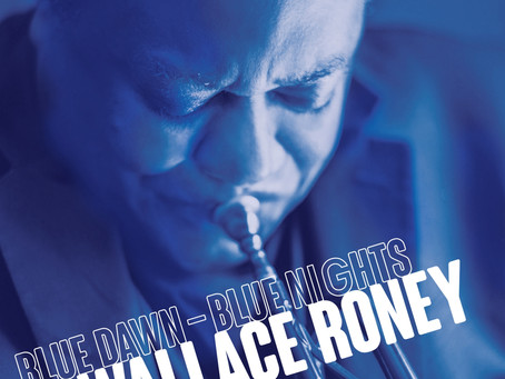 """CD Review: Wallace Roney """"Blue Dawn – Blue Nights"""""""