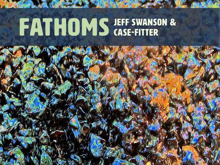 "CD Review: Jeff Swanson ""Fathoms"""