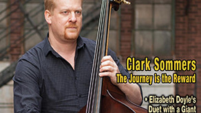 March/April 2017 Feature Interview -  Clark Sommers...In His Own Words