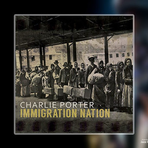 "CD Review: Charlie Porter ""Immigration Nation"""