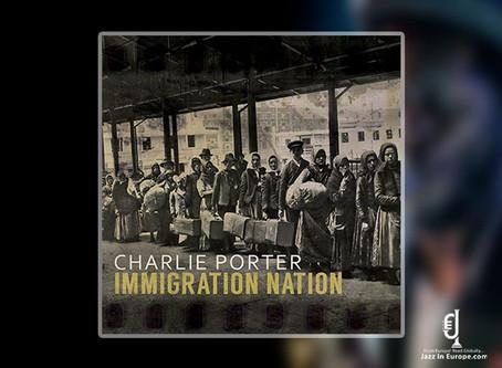 "CD Review: Charlie Porter ""Immigration Nation"""