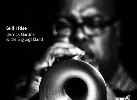 """CD Review: Derrick Gardner """"Still I Rise"""""""
