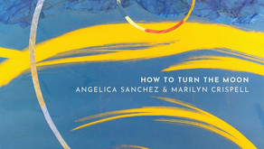 "REVIEW: Angelica Sanchez and Marilyn Crispell ""How to Turn the Moon"""