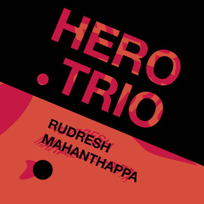 "CD Review: CD Review: Rudresh Mahanthappa ""Hero Trio"""