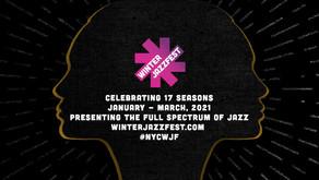 The 2021 NYC WINTER JAZZ FEST Celebrating 17 Seasons January - March, 2021