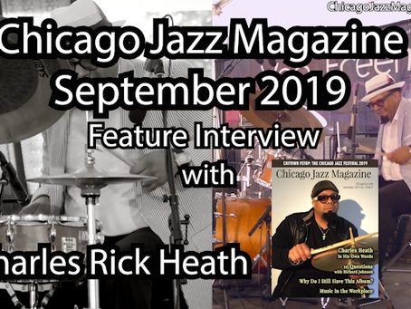 September 2019 - Feature Interview: Charles Rick Heath IV