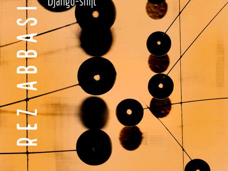 "CD Review: Rez Abbasi ""Django-shift"""