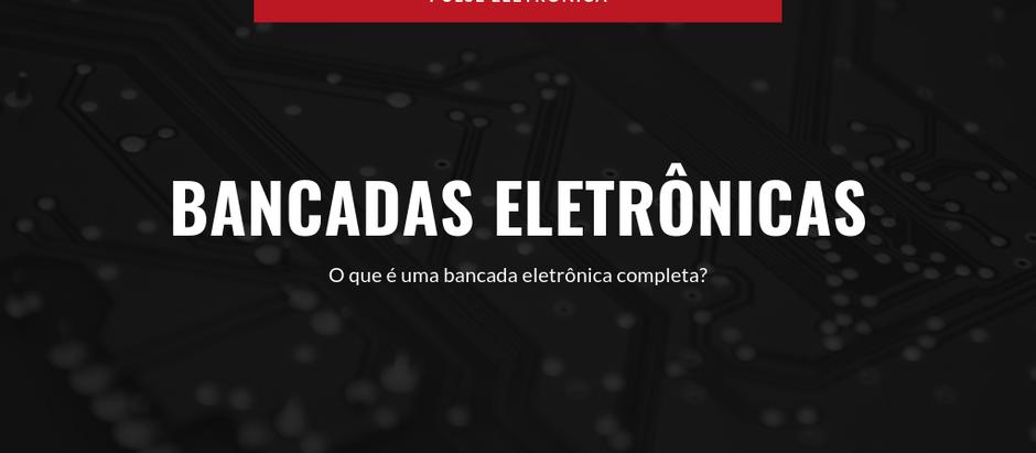 Bancadas Eletrônicas