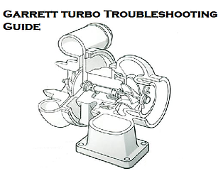 Garrett Turbo Troubleshooting Guide, Garrett Turbocharger Instructions