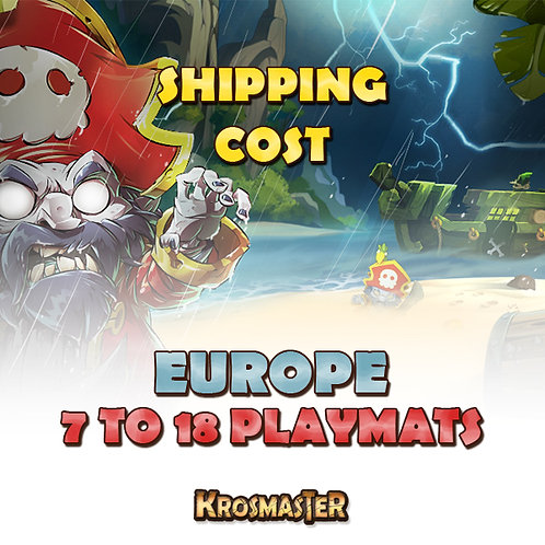 EUROPE - 7 to 18 playmats Shipping Cost