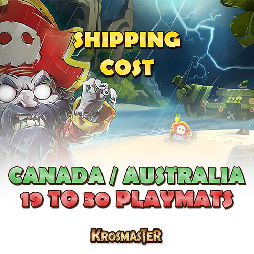 CANADA / AUSTRALIA  - 19 to 30 playmats Shipping Cost
