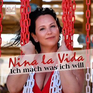 Nina la Vida - Ich mach was ich will Cov