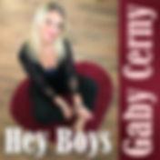 Gaby Cerny - Hey Boys Cover.jpg