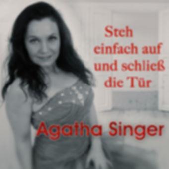 Agatha_Singer-Cover-Steh_einfach_auf_und