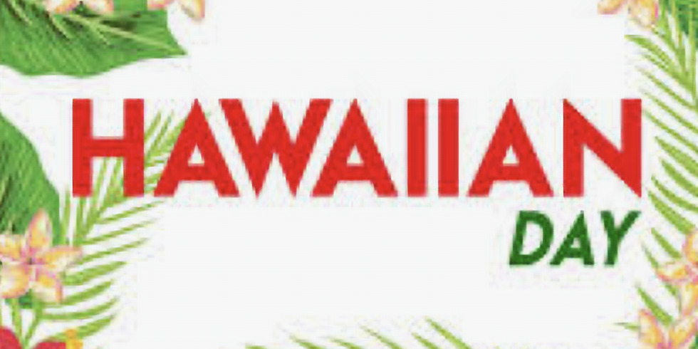 Hawaiian Theme Day
