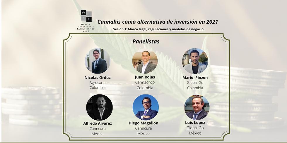 Cannabis Medicinal - Sesión 2: Alternativas, modelos de inversión y casos de éxito.