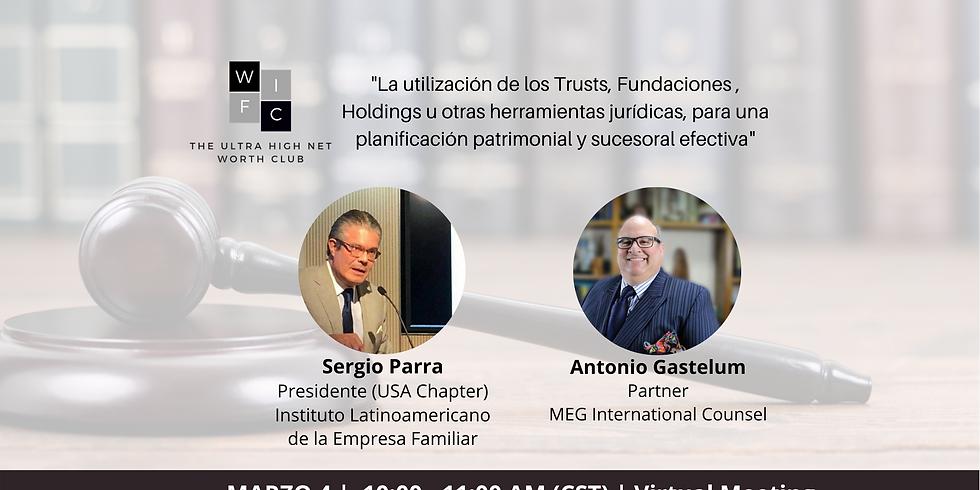 """""""Uso de Trusts, Fundaciones u otras herramientas jurídicas para una planificación patrimonial y sucesoral efectiva"""""""