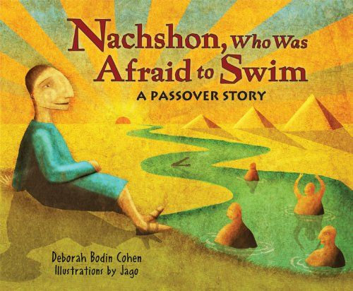 Nachshon, Who Was Afraid to Swim- A Passover Story