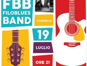 FILOBLUES BAND - Domenica 19 Luglio ORE 21:00 a Savigliano