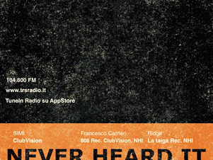 NeverHeardIt 1° Compleanno - Sabato 11 Aprile puntata speciale su TRS Radio! dj set B2B