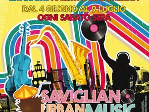 SAVIGLIANO URBAN MUSIC  - L'estate Saviglianese dal 4 al 9 Luglio 2016