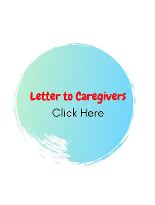 Letter%20to%20Caregivers%20Click%20Here_edited.jpg