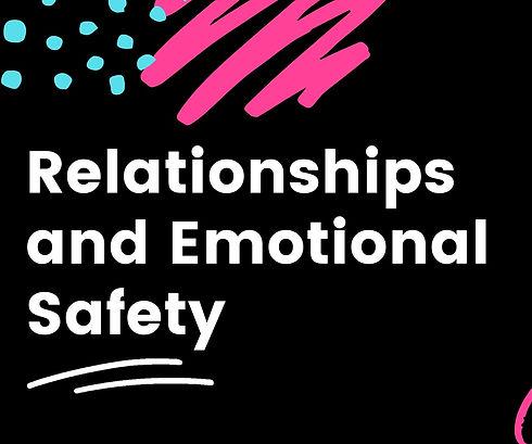 Relationships%20and%20Emotional%20Safety%20Program%20Video_edited.jpg