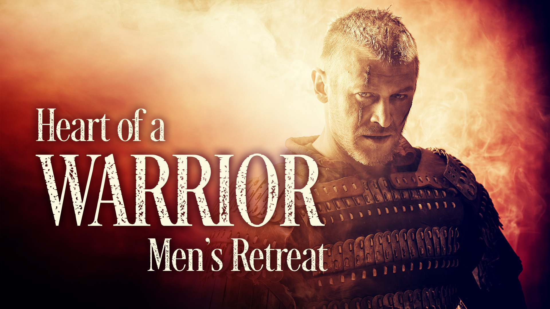 Heart_of_a_Warrior_Mens_Retreat_16x9_201